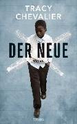 Cover-Bild zu Chevalier, Tracy: Der Neue