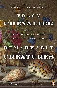 Cover-Bild zu Chevalier, Tracy: Remarkable Creatures (eBook)