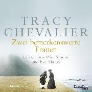 Cover-Bild zu Chevalier, Tracy: Zwei bemerkenswerte Frauen (Audio Download)