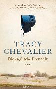 Cover-Bild zu Chevalier, Tracy: Die englische Freundin (eBook)