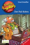 Cover-Bild zu Kommissar Kugelblitz 14. Der Fall Kobra (eBook) von Scheffler, Ursel