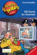 Cover-Bild zu Kommissar Kugelblitz 17. KK fischt im Internet (eBook) von Scheffler, Ursel