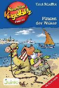 Cover-Bild zu Kommissar Kugelblitz 30. Piraten der Wüste (eBook) von Scheffler, Ursel