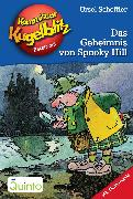 Cover-Bild zu Kommissar Kugelblitz 23. Das Geheimnis von Spooky Hill (eBook) von Scheffler, Ursel