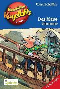 Cover-Bild zu Kommissar Kugelblitz 06. Das blaue Zimmer (eBook) von Scheffler, Ursel