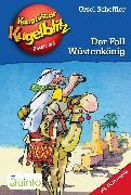 Cover-Bild zu Kommissar Kugelblitz 24. Der Fall Wüstenkönig (eBook) von Scheffler, Ursel