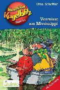 Cover-Bild zu Kommissar Kugelblitz 22. Vermisst am Mississippi (eBook) von Scheffler, Ursel