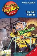 Cover-Bild zu Kommissar Kugelblitz 12. Der Fall Koralle (eBook) von Scheffler, Ursel