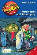 Cover-Bild zu Kommissar Kugelblitz 13. Kürbisgeist und Silberspray (eBook) von Scheffler, Ursel