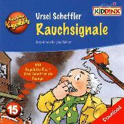Cover-Bild zu Kommissar Kugelblitz - Rauchsignale (Audio Download) von Scheffler, Ursel