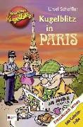 Cover-Bild zu Kommissar Kugelblitz - Kugelblitz in Paris von Scheffler, Ursel
