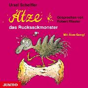 Cover-Bild zu Ätze, das Rucksackmonster (Audio Download) von Scheffler, Ursel