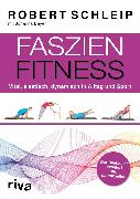 Cover-Bild zu Faszien-Fitness - erweiterte und überarbeitete Ausgabe (eBook) von Schleip, Robert