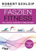 Cover-Bild zu Faszien-Fitness - erweiterte und überarbeitete Ausgabe von Schleip, Robert