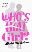 Cover-Bild zu Who's That Girl? von McFarlane, Mhairi