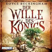 Cover-Bild zu Der Wille des Königs (Audio Download) von Buckingham, Royce
