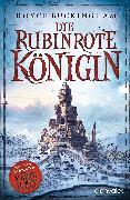 Cover-Bild zu Die rubinrote Königin (eBook) von Buckingham, Royce
