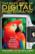Cover-Bild zu The Basic Book of Digital Photography (eBook) von Grimm, Tom