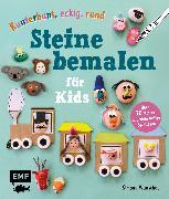 Cover-Bild zu Wunschel, Simone: Kunterbunt, eckig, rund - Steine bemalen für Kids (eBook)