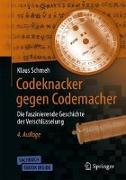 Codeknacker gegen Codemacher von Schmeh, Klaus