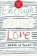 Cover-Bild zu Enough About Love (eBook) von Le Tellier, Hervé