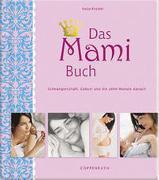 Das Mami Buch von Kessler, Katja