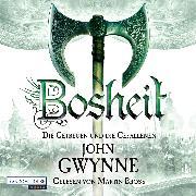 Cover-Bild zu Bosheit - Die Getreuen und die Gefallenen 2 (Audio Download) von Gwynne, John