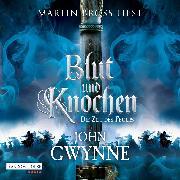 Cover-Bild zu Die Zeit des Feuers - Blut und Knochen 2 (Audio Download) von Gwynne, John