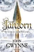 Cover-Bild zu Jähzorn - Die Getreuen und die Gefallenen 3 von Gwynne, John