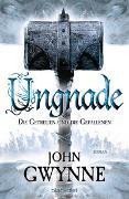 Cover-Bild zu Ungnade - Die Getreuen und die Gefallenen 4 von Gwynne, John