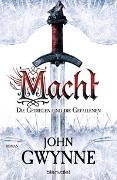 Cover-Bild zu Macht - Die Getreuen und die Gefallenen 1 von Gwynne, John