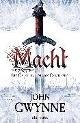 Cover-Bild zu Macht - Die Getreuen und die Gefallenen 1 (eBook) von Gwynne, John
