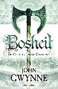 Cover-Bild zu Bosheit - Die Getreuen und die Gefallenen 2 (eBook) von Gwynne, John