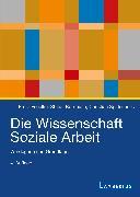Cover-Bild zu Die Wissenschaft Soziale Arbeit (eBook) von Spatscheck, Christian (Hrsg.)
