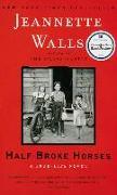 Cover-Bild zu Half Broke Horses von Walls, Jeannette