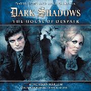Cover-Bild zu Manning, Stuart: Dark Shadows, 1, 1: The House of Despair (Unabridged) (Audio Download)