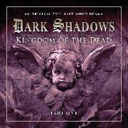 Cover-Bild zu Manning, Stuart: Dark Shadows, Series 2, Part 1: Kingdom of the Dead (Unabridged) (Audio Download)