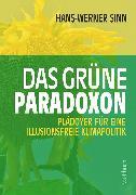 Cover-Bild zu Das grüne Paradoxon (eBook) von Sinn, Prof. Hans-Werner