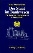 Cover-Bild zu Der Staat im Bankwesen von Sinn, Hans-Werner