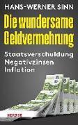 Cover-Bild zu Die wundersame Geldvermehrung (eBook) von Sinn, Hans-Werner