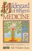 Cover-Bild zu Hildegard of Bingen's Medicine von Strehlow, Dr. Wighard