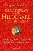 Cover-Bild zu Der Aderlass nach Hildegard von Bingen von Strehlow, Wighard