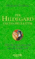 Cover-Bild zu Der Hildegard-Fastenbegleiter (eBook) von Strehlow, Wighard