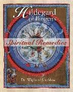 Cover-Bild zu Hildegard of Bingen's Spiritual Remedies von Strehlow, Dr. Wighard