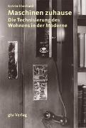 Cover-Bild zu Maschinen zuhause von Eberhard, Katrin