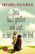 Cover-Bild zu Oma lässt grüßen und sagt, es tut ihr leid (eBook) von Backman, Fredrik