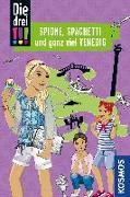 Cover-Bild zu Wich, Henriette: Die drei !!!, Spione, Spaghetti und ganz viel Venedig