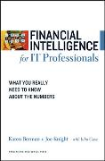 Cover-Bild zu Financial Intelligence for IT Professionals: What You Really Need to Know about the Numbers von Berman, Karen