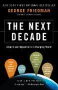 Cover-Bild zu The Next Decade: Empire and Republic in a Changing World von Friedman, George
