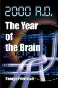Cover-Bild zu 2000 A.D.--The Year of the Brain von Friedman, George